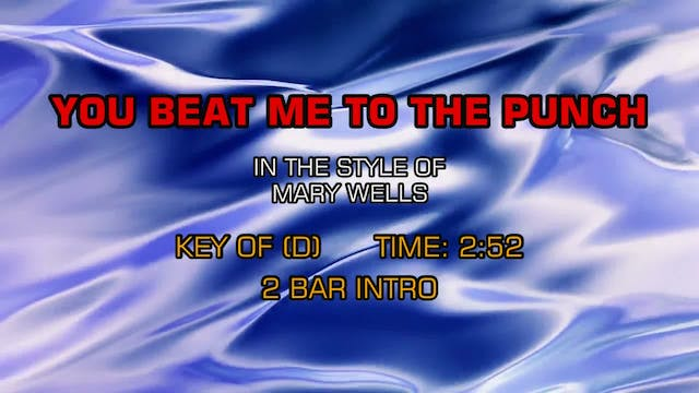 Mary Wells - Beat Me To The Punch