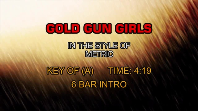Metric - Gold Guns Girls