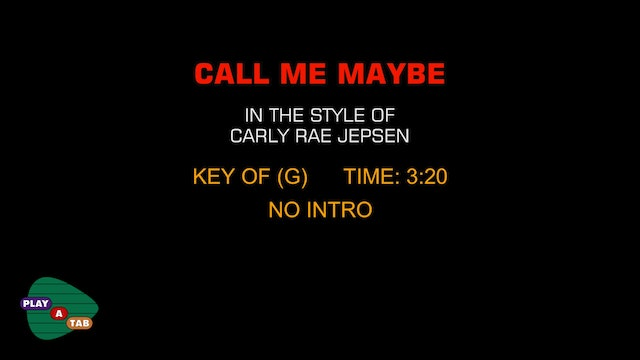 Carly Rae Jepsen - Call Me Maybe - Play A Tab
