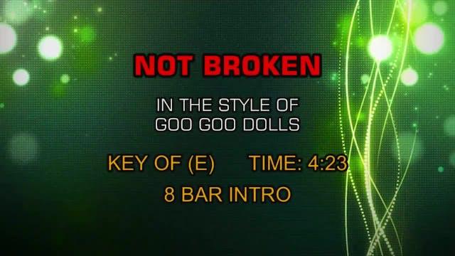 Goo Goo Dolls - Not Broken