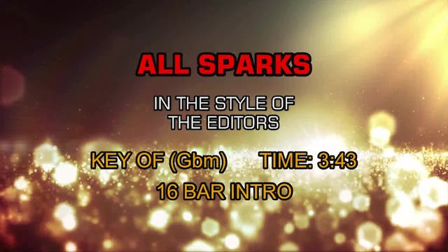 The Editors - All Sparks