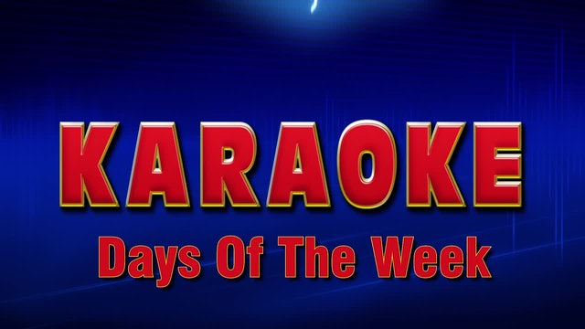 Lightning Round Karaoke - Days of the Week