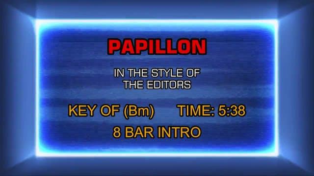 The Editors - Papillon