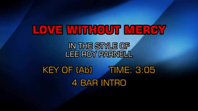 Lee Roy Parnell - Love Without Mercy