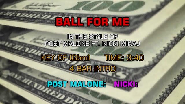 Post Malone feat. Nicki Minaj -Ball For Me (clean)