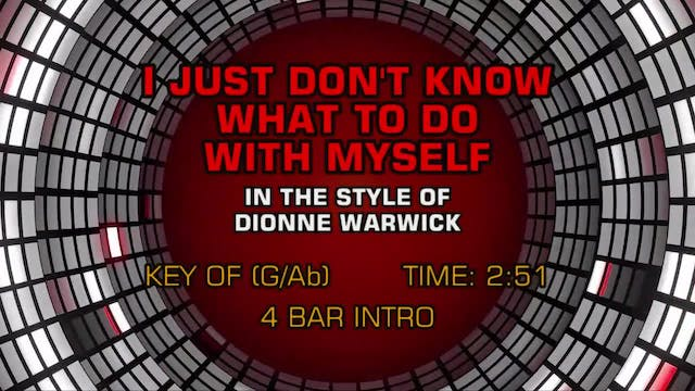 Dionne Warwick - I Just Don't Know Wh...