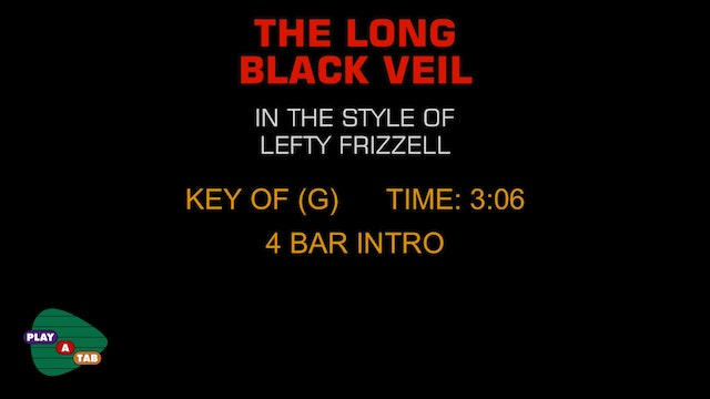Lefty Frizzell - The Long Black Veil - Play A Tab