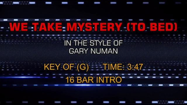 Gary Numan - We Take Mystery (To Bed)