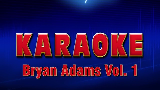Lightning Round Karaoke - Bryan Adams Vol. 1
