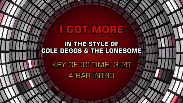 Cole Deggs & The Lonesome - I Got More