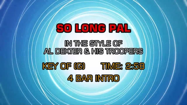 Al Dexter And His Troopers - So Long Pal