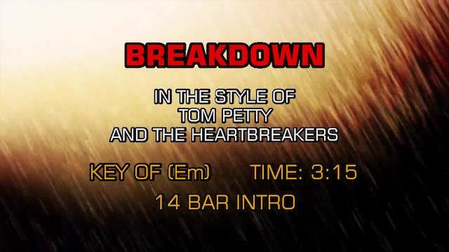 Tom Petty And The Heartbreakers - Breakdown