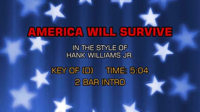 Hank Williams Jr. - America Will Survive