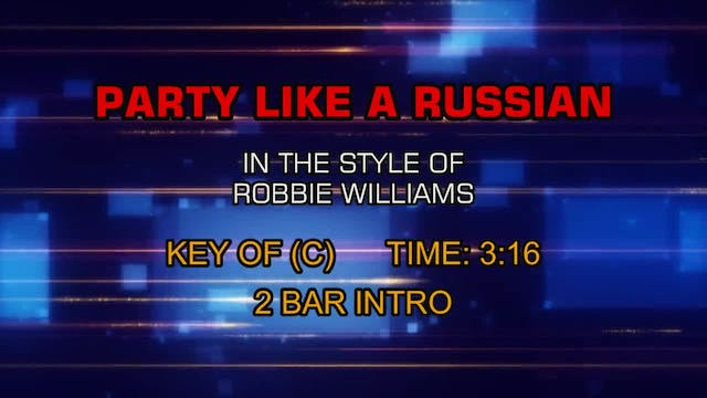 Robbie Williams - Party Like A Russian