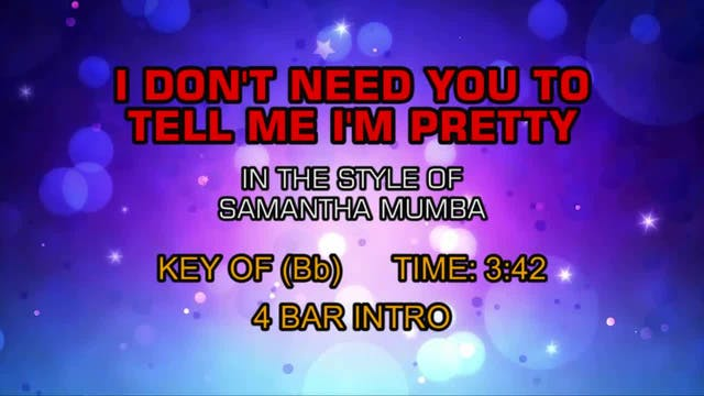 Samantha Mumba - I Don't Need You To ...