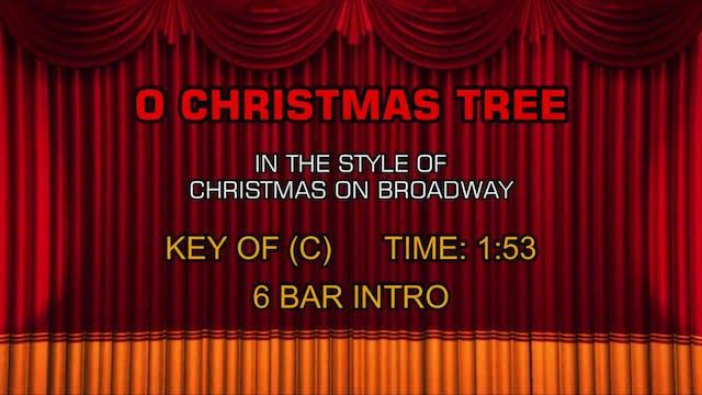 Christmas On Broadway - O Christmas Tree