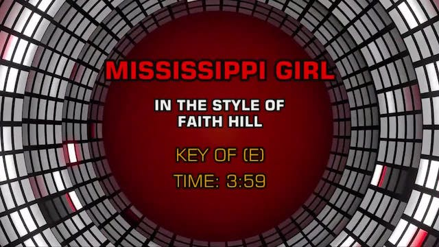 Faith Hill - Mississippi Girl