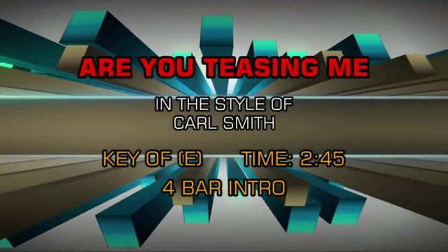 Carl Smith - Are You Teasing Me