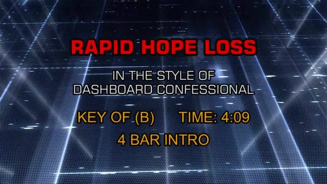 Rapid Hope Loss - Dashboard Confessional