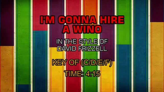 David Frizzell - I'm Gonna Hire A Win...