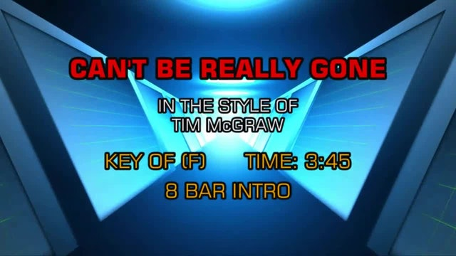 Tim McGraw - Can't Be Really Gone