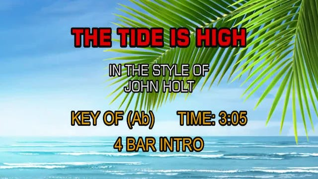 John Holt - Tide Is High, The