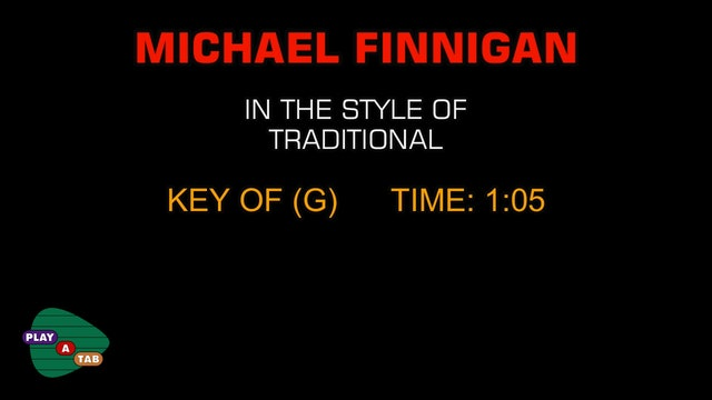 Children's - Michael Finnegan - Play A Tab