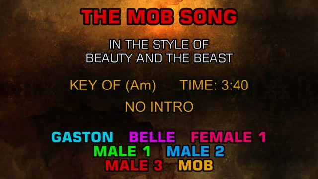 Beauty And The Beast - Mob Song, The