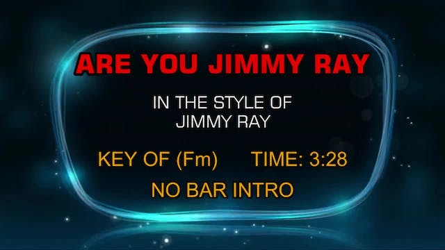 Jimmy Ray - Are You Jimmy Ray