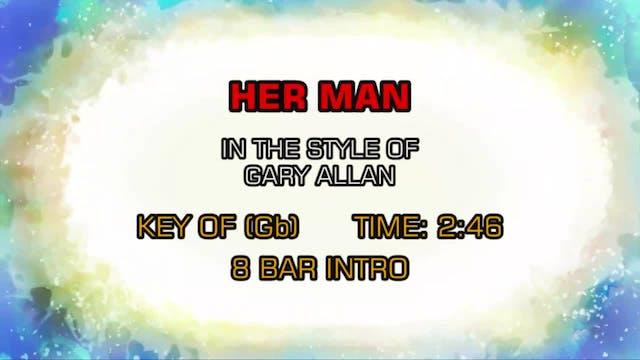 Gary Allan - Her Man