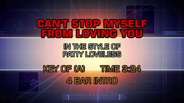 Patty Loveless - Can't Stop Myself Fr...