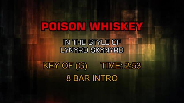 Lynyrd Skynyrd - Poison Whiskey