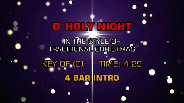 Traditional Christmas - O' Holy Night