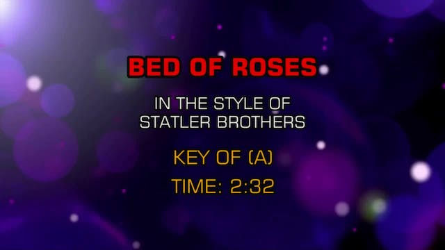 Statler Brothers, The - Bed Of Roses