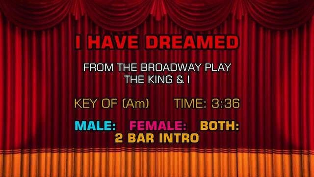 The King & I - I Have Dreamed