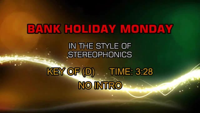 Stereophonics - Bank Holiday Monday