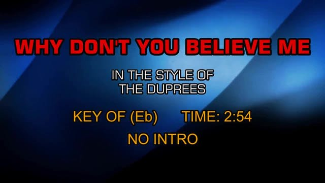 Duprees, The - Why Don't You Believe Me