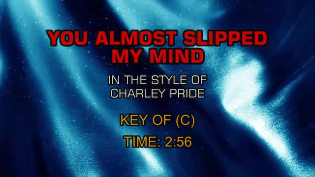 Charley Pride - You Almost Slipped My...