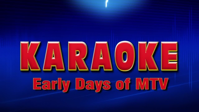 Lightning Round Karaoke - Early Days of MTV