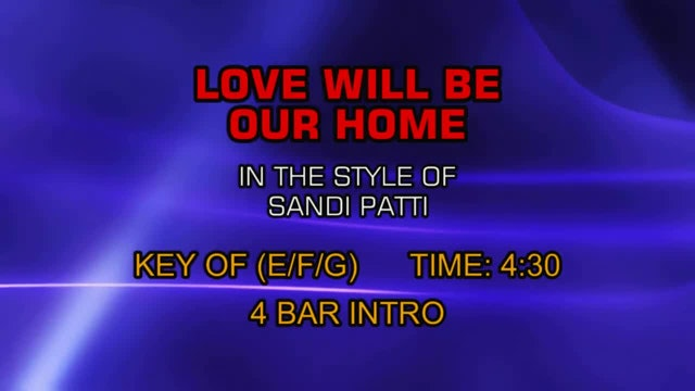 Sandi Patti - Love Will Be Our Home
