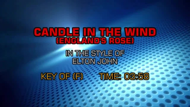 Elton John - Candle In The Wind (England's Rose)