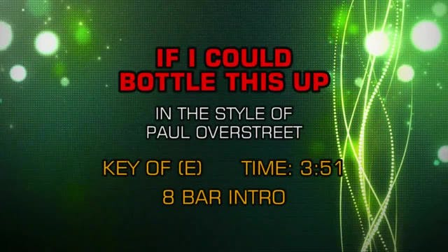 Paul Overstreet - If I Could Bottle T...