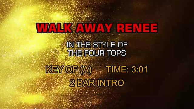 Four Tops, The - Walk Away Renee