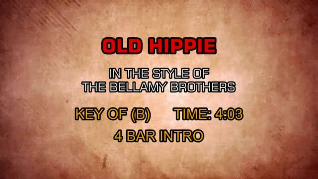 Bellamy Brothers, The - Old Hippie