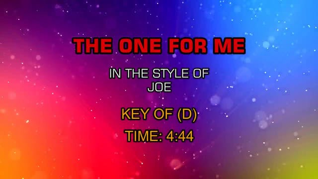 Joe - The One For Me
