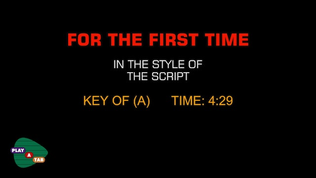 The Script - For the First Time - Play A Tab