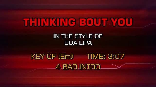 Dua Lipa - Thinking About You
