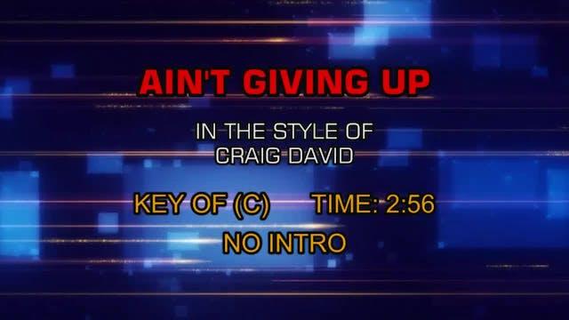 Craig David And Sigala - Ain't Giving Up