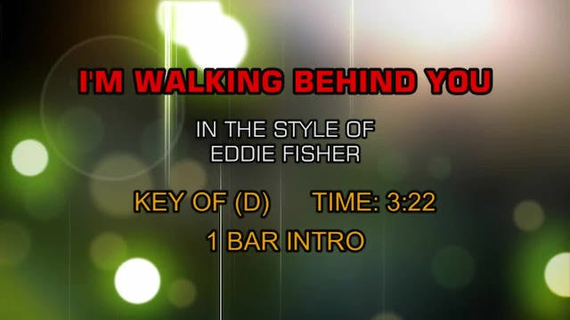 Eddie Fisher - I'm Walking Behind You