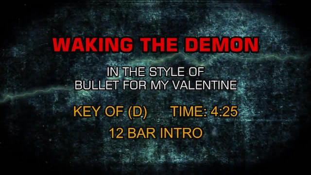 Bullet For My Valentine - Waking The ...